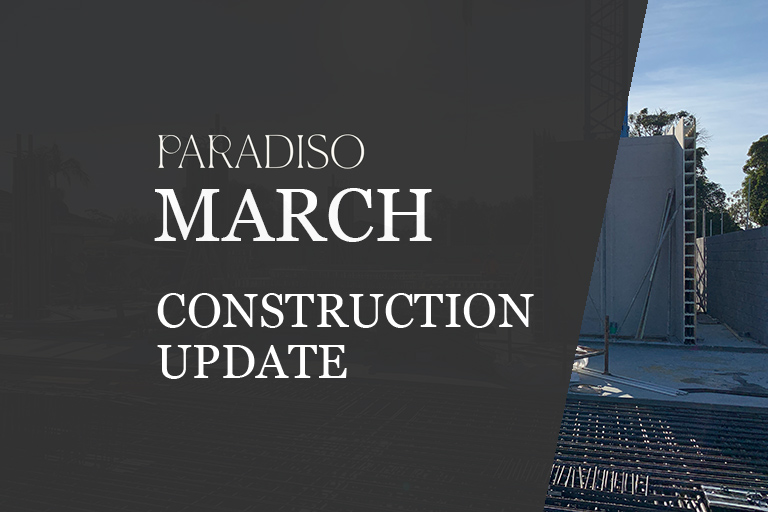March Construction Update - Paradiso Apartments