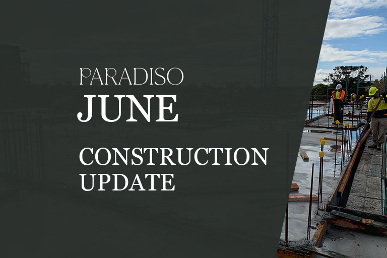 paradiso apartments construction update june 2020
